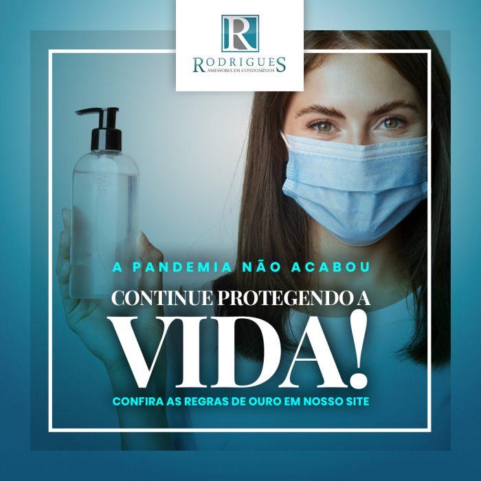 A pandemia não acabou. Continue protegendo a vida!